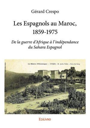 Les espagnols au Maroc de Gérard Crespo