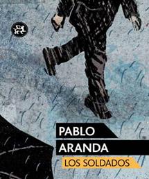 Los soldados de Pablo Aranda