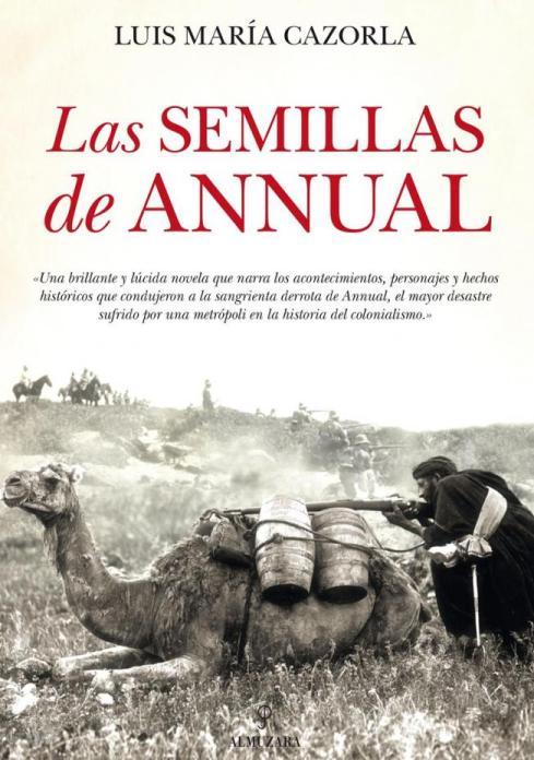 LAS SEMILLAS DE ANNUAL de Luis Cazorla