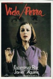 VIDA PERRA, versión cinematográfica de Juanita Narboni, encarnada por Esperanza Roy