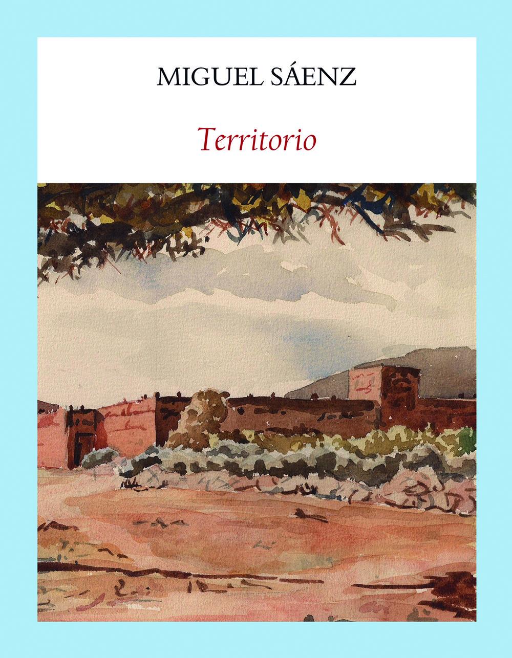 TERRITORIO de Miguel Sáenz