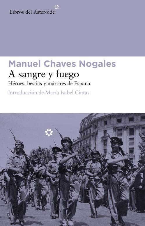 A sangre y fuego de Chaves Nogales