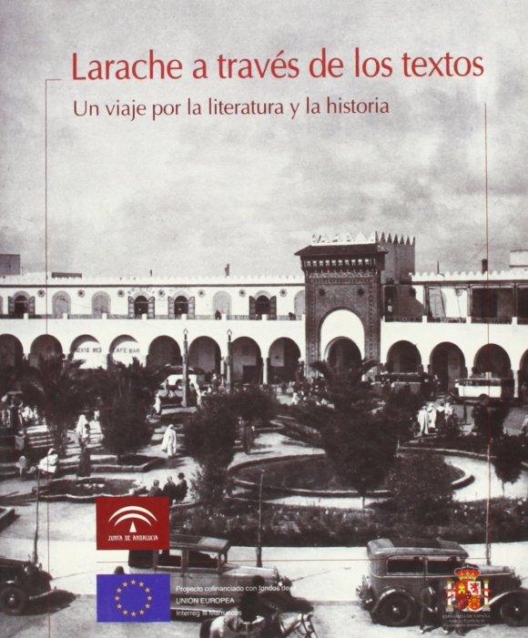 LARACHE A TRAVÉS DE LOS TEXTOS