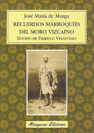 RECUERDOS MARROQUÍES de José María de Murga miraguano ediciones