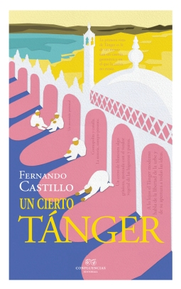UN CIERTO TANGER de Fernando Castillo - portada