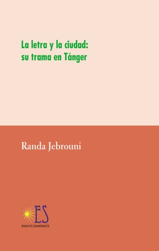 La letra y la ciudad su trama en Tánger - portada