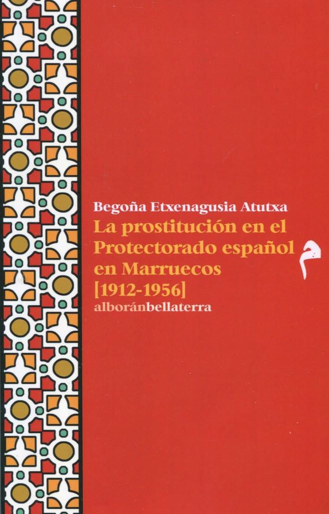 La imagen tiene un atributo ALT vacío; su nombre de archivo es la-prostitucion-en-el-protectorado-espanol-en-marruecos-portada.jpg
